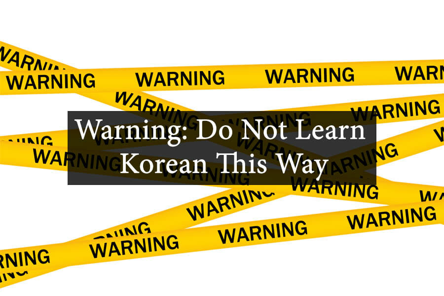 Warning: Do Not Learn Korean This Way 12