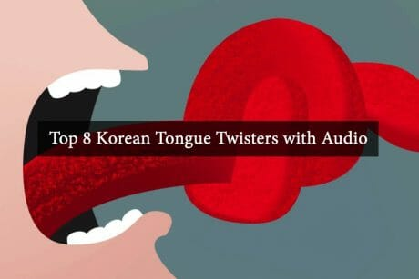 Top 8 Korean Tongue Twisters with Audio 3