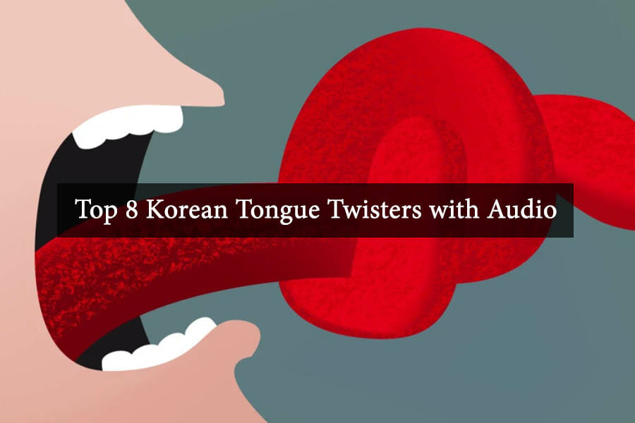 Top 8 Korean Tongue Twisters with Audio 11