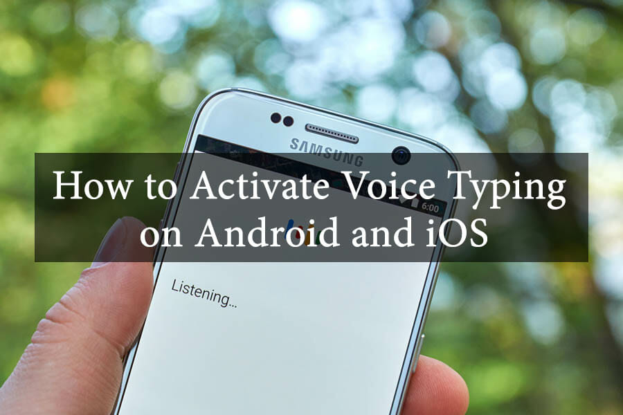 How to Activate Voice Typing on Android and iOS 2