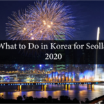 What to Do in Korea for Seollal 2020
