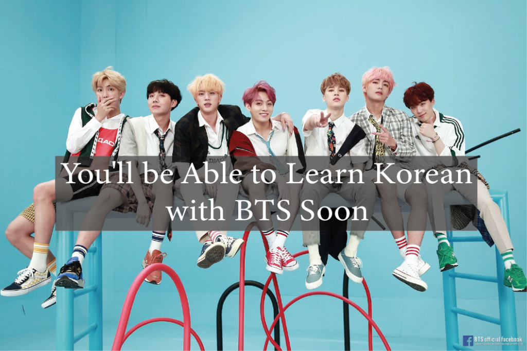 You'll be Able to Learn Korean with BTS Soon 6