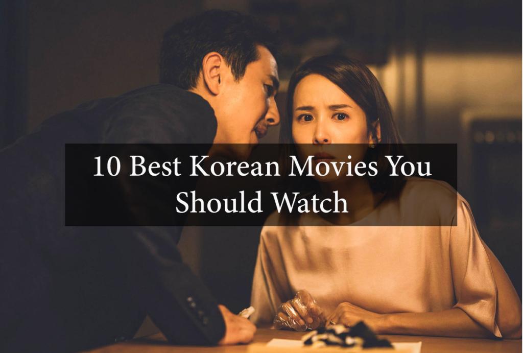 10 Best Korean Movies you Should Watch 3