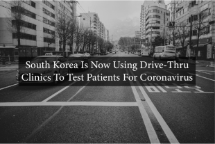 South Korea Is Now Using Drive-Thru Clinics To Test Patients For Coronavirus 394