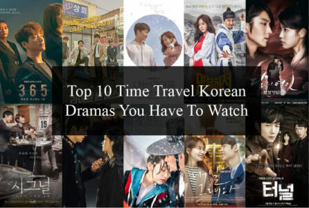 Top 10 Time Travel Korean Dramas You Have To Watch