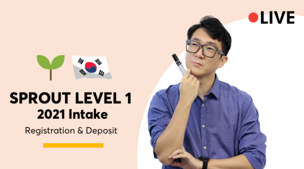 Sprout Level 1 2021 Intake (Registration & Deposit) 6