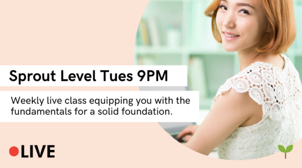 Yoon Ssam's Live Class (Sprout Level, Tues 9PM) 11
