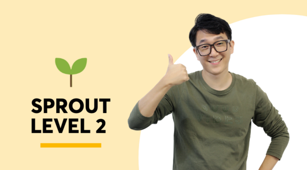 Sprout Level 2 Virtual Learning 3