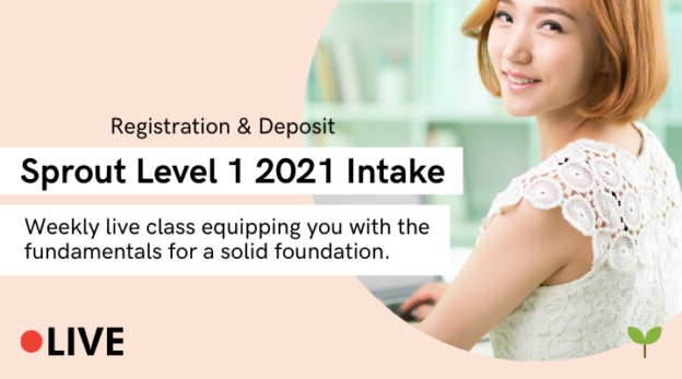 Sprout Level 1 2021 Intake (Registration & Deposit) 7