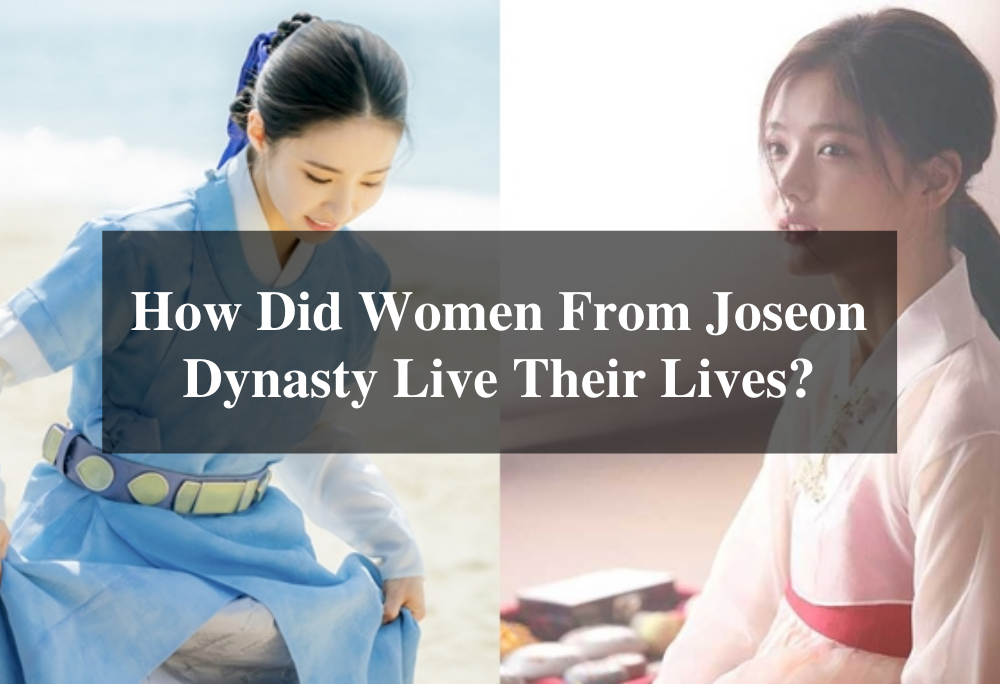 How Did Women From Joseon Dynasty Live Their Lives? 5