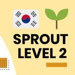 Group logo of Korean Sprout Level 2 Virtual Class