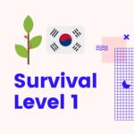 Group logo of Korean Survival Level 1 Class Live